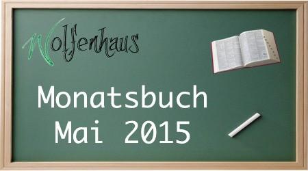 Monatsbuch Mai 2015